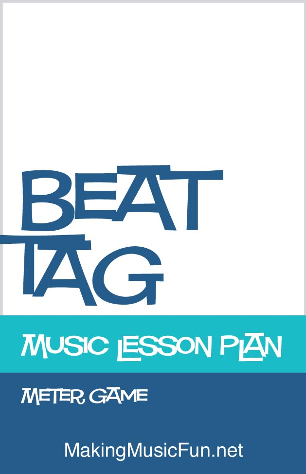 Beat Tag Meter  Music Lesson Plan Game