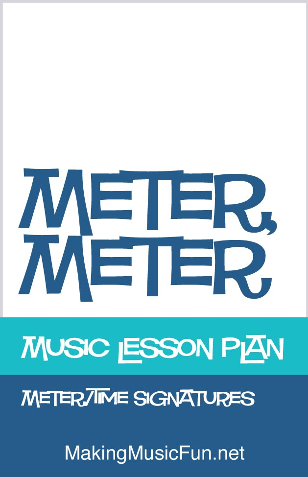 Meter Meter   Free Music Lesson Plan Time Signature