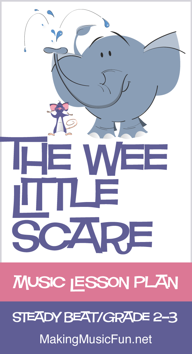 The Wee Little Scare | Free Music Lesson Plan (Steady Beat)