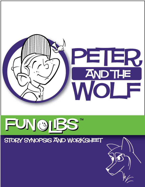 Peter And The Wolf Funlibs Story Synopsis And Worksheet