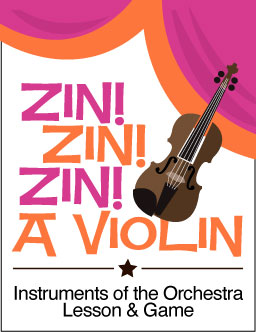 Zin Zin Zin A Violin – Instruments of the Orchestra Worksheets