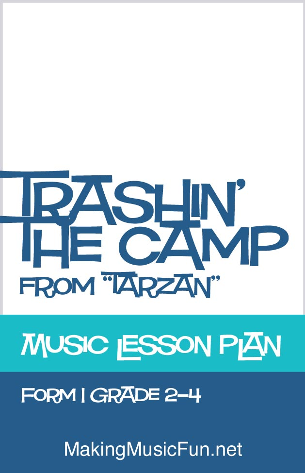 Trashin The Camp Tarzan  Free Music Lesson Plan Aaba Form